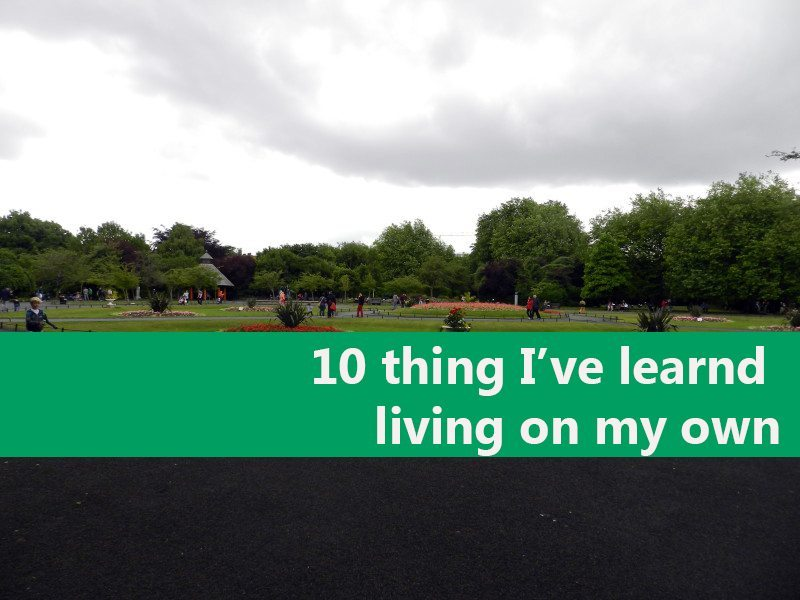 10 things I learned living by myself in Dublin